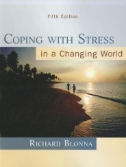 Coping with Stress in a Changing World - Dr. Rich Blonna